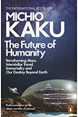 The Future of Humanity Paperback