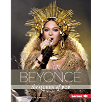 Beyoncé: The Queen of Pop (Gateway Biographies)