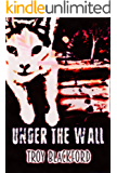 Under the Wall (Leviticus Book 2)