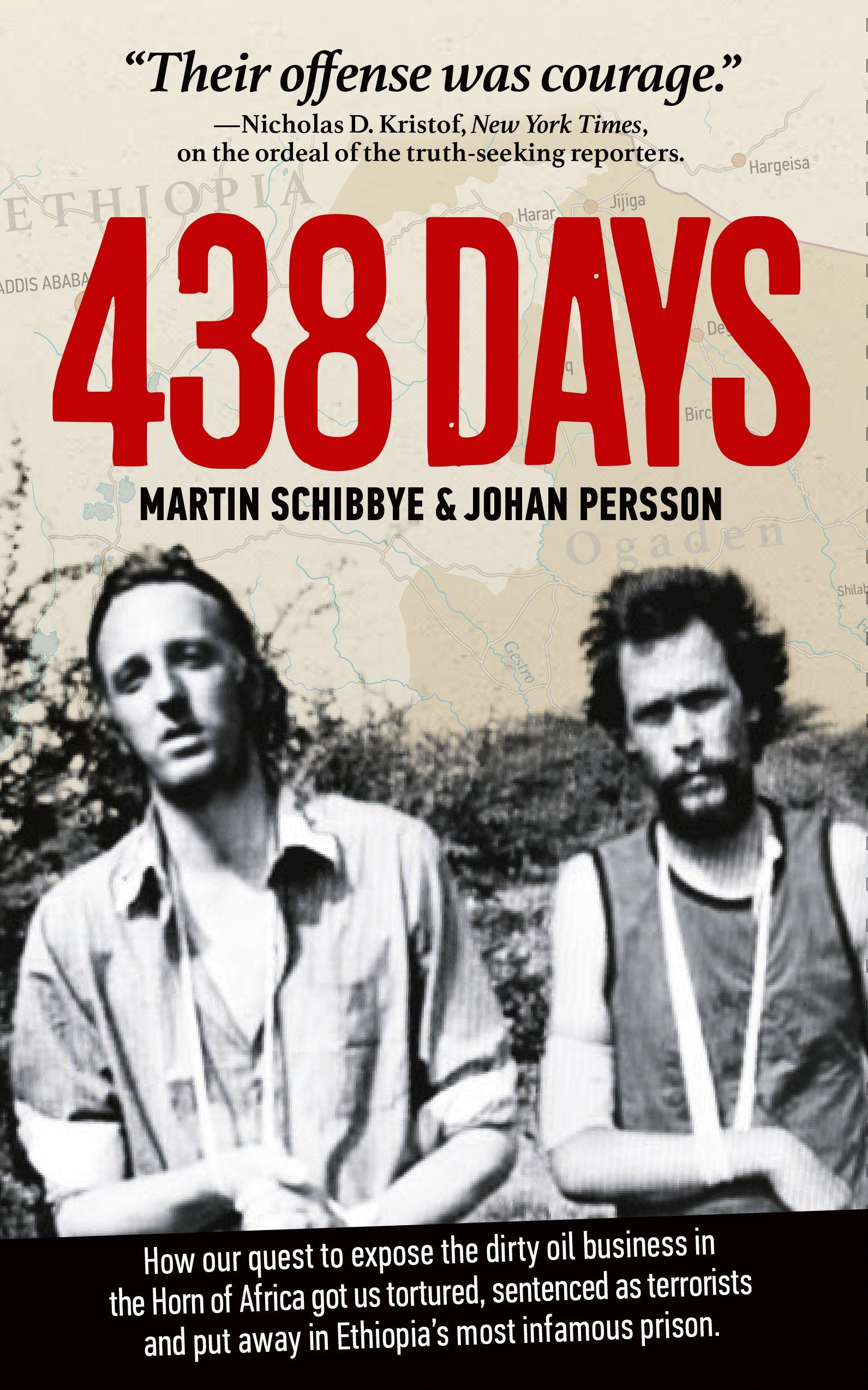 438 Days: Martin Schibbye, Johan Persson: 9789185279388: Amazon: Books