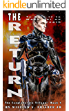 The Return: The Conglomerate Trilogy (Volume 1)
