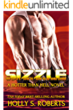 Sizzle: Outlaw Romantic Suspense (A Hotter Than Hell Novel Book 2)