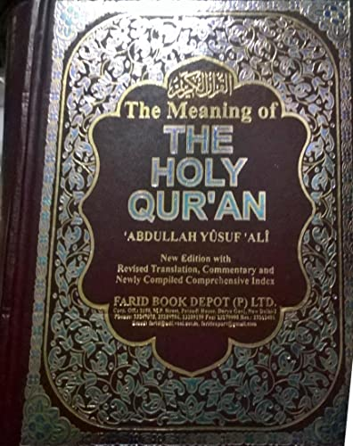 The Holy Quran: Text; Translation and Commentary (Reprint)