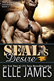 SEAL's DESIRE (Take No Prisoners Book 2)