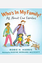 Who's In My Family?: All About Our Families (Let's Talk about You and Me) Hardcover