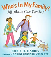 Who's In My Family?: All About Our Families