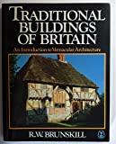 Traditional Buildings of Britain: Introduction to Vernacular Architecture