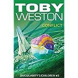 Conflict: Singularity's Children, Book 3