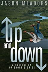 Up and Down: A Collection of Short Stories Kindle Edition