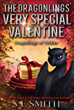 The Dragonlings' Very Special Valentine: Science Fiction Romance (Dragonlings of Valdier Book 4)