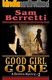 Good Girl Gone (Seekers Mystery Book 2)