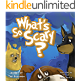 """""""What's So Scary?"""" (Bedtime Story Animal Picture Books For Kids Book 5)"""