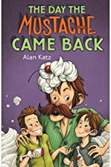 The Day the Mustache Came Back (The Mustache Series Book 2) Kindle Edition