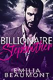 Billionaire Stepbrother (a Stepbrother Romance Novel)