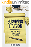 Surviving Revision: How One Writer Finished What She Started