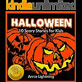 Halloween (Spooky Halloween Stories): 10 Scary Short Stories for Kids