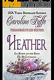 Versandbräute des Westens:Heather (Die McCutcheons, Buch 4) (German Edition) (McCutcheon Family)
