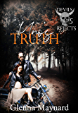Uno's Truth (Devils Rejects MC  Book 5)