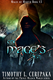 The Mage's Sea: Mages of Martir Book #3