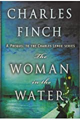 The Woman in the Water: A Prequel to the Charles Lenox Series (Charles Lenox Mysteries) Hardcover