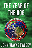 The Year Of The Dog: A Sleeping Dogs Thriller (The Sleeping Dogs Book 3)
