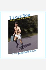 I Love You More Than You Know: Essays Audible Audiobook