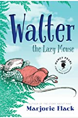 Walter the Lazy Mouse (Nancy Pearl's Book Crush Rediscoveries) Kindle Edition