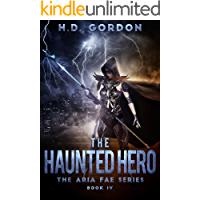 The Haunted Hero: a fae urban fantasy (The Aria Fae Series Book 4)