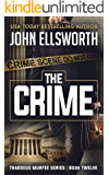The Crime (Thaddeus Murfee Legal Thrillers Book 12)