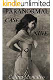 Paranormal Case Nine