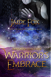 Warriors Embrace Surrender To Aliens Book