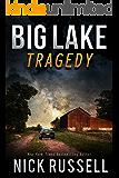 Big Lake Tragedy