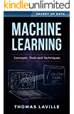 Machine Learning: Concepts, Tools and Techniques (Secret of Data)