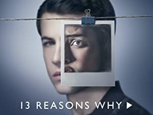 Amazon Com Watch 13 Reasons Why Season 2 Prime Video