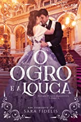 O Ogro e a Louca eBook Kindle