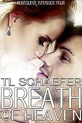 Breath of Heaven (Interlude 4 of the Runequest)
