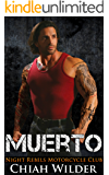 MUERTO: Night Rebels Motorcycle Club (Night Rebels MC Romance Book 2)