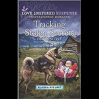 Tracking Stolen Secrets (Alaska K-9 Unit Book 4)