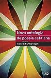 Nova Antologia De Poesia Catalana (Educació 62)