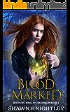 Blood Marked: (Witchling Wars: Kruxa Echelon Book 1)