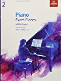 Piano Exam Pieces 2017 & 2018, ABRSM Grade 2: Selected from the 2017 & 2018 syllabus (ABRSM Exam Pieces)