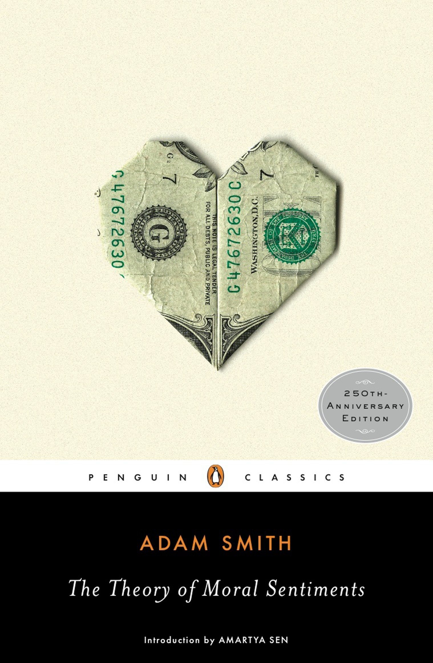 The Theory of Moral Sentiments (Penguin Classics) Paperback – January 26, 2010 Adam Smith Ryan Patrick Hanley Amartya Sen 0143105922