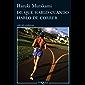 De qué hablo cuando hablo de correr (Volumen independiente nº 1)