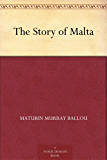 The Story of Malta (English Edition)