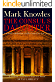 The Consul's Daughter: A red-blooded historical crime thriller based on true events