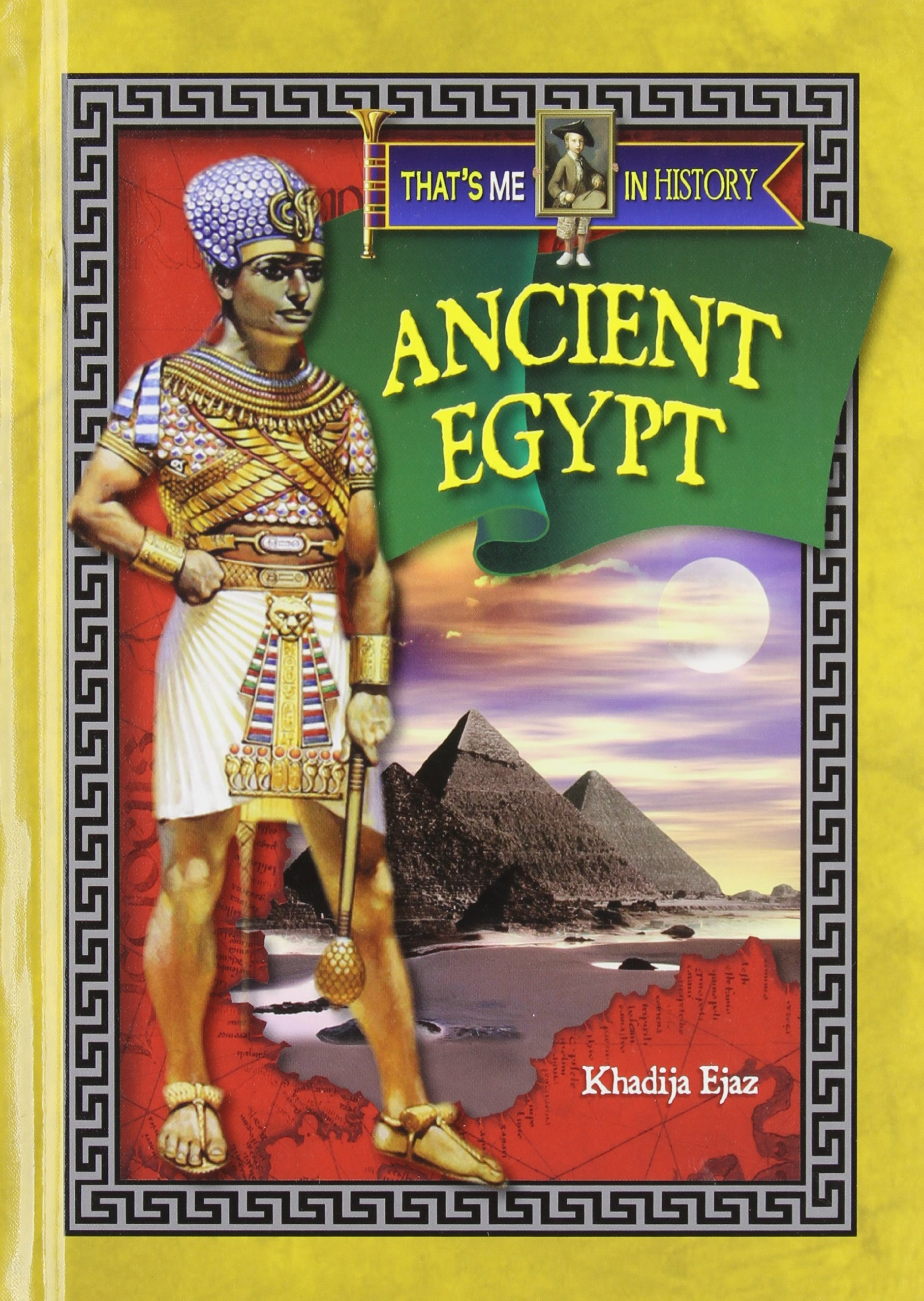 Ancient Egypt (That's Me in History) ebook