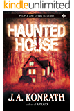 Haunted House (The Konrath Dark Thriller Collective Book 6)