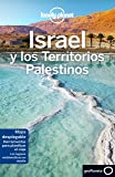 Israel y los Territorios Palestinos 4: 1 (Guías de País Lonely Planet)