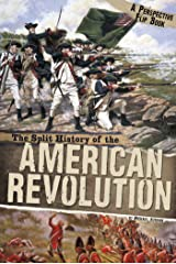 The Split History of the American Revolution (Perspectives Flip Books) Kindle Edition