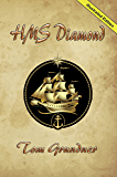 HMS DIAMOND (Second Book in the Sir Sidney Smith Series)